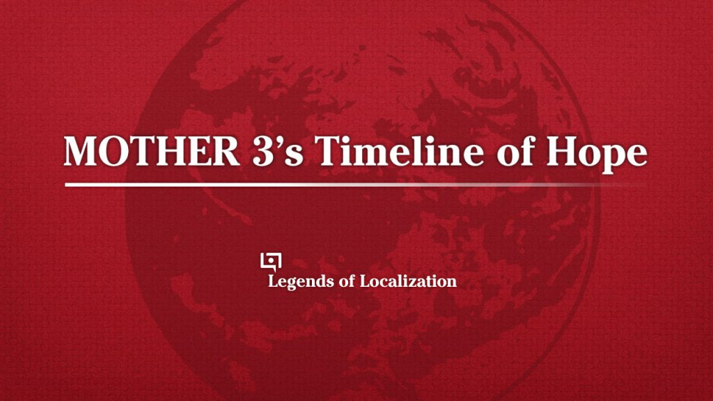 MOTHER 3's Timeline of Hope Is a Rollercoaster Ride